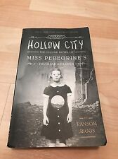 Miss Peregrine's Peculiar Children: Hollow City Bk. 2 by Ransom Riggs (2015,...