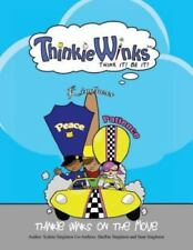 Thinkie Winks on the Move by Shelbie Singleton, Sean Singleton and Sydnie...