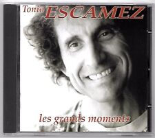 RARE CD / TONIO ESCAMEZ - LES GRANDS MOMENTS / BEST OF 16 TITRES 1977-1997