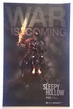 "2014 SDCC ""Sleepy Hollow - War Is Coming"" Fox TV Show Promo POSTER 11"" x 17"""