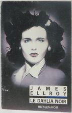 Le dahlia noir James Ellroy 2004