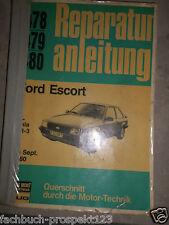 ORIG. FORD Escort L GL Ghia xr-3 manuale di riparazione a partire dal 1980 bucheli 478 479 480