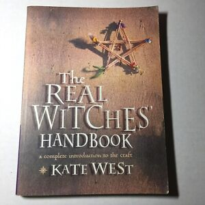 The REAL WITCHES HANDBOOK complete introduction by KATE WEST 2001