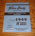 1949 GM Fisher Body A Series Shop Service Manual 49 Chevrolet Pontiac Oldsmobile