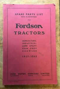 Spare Parts List with illustrations for Fordson Tractors 1917-1945 Ford Motor Co