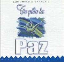 Te Pido La Paz CD Jaime Murrell y 95 Norte Musica Cristiana NEW