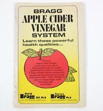 Bragg Apple Cider Vinegary System by Paul C Bragg Vintage 1981 26th Printing