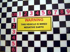 Period Negative Earth Warning Sticker  MG Triumph Mini Jaguar Rootes Leyland TVR