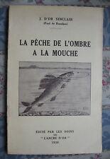 1936 La pêche de l'ombre a la mouche J. d'Or Sinclair Beaulieu fly fishing