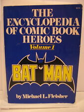 The Encyclopedia Of Comic Book Heroes Vol. 1 By Michael L. Fleisher (1976, PB) 1