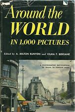 Around the World in 1,000 Pictures Runyon and Bergane HARDCOVER 1954