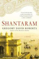 Shantaram: A Novel: By Gregory David Roberts
