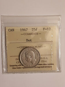 1947 Dot 25 cent coin F12 ICCS Certified RARE