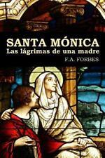 Santa Monica. Las Lagrimas de una Madre: By Forbes, F. A.