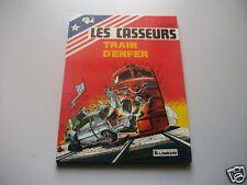 Les Casseurs - N°9 - Train D'Enfer - EO - Denayer