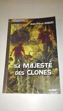 Jean-Pierre Hubert - Sa majesté des clones - Mango Jeunesse