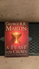 GEORGE R.R. MARTIN - A FEAST FOR CROWS -U.K.1ST/1ST HARDBACK 2005 SIGNED - RARE