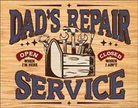 Dad's Repair Service Vintage Retro Tin Metal Sign 13 x 16in