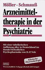 TERAPIA DE DROGA en la PSIQUIATRÍA - MÖLLER / Schmauss HC (1996)