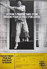 PUBLICITÉ 1980 PHENIX DEVENEZ PROPRIETAIRE POUR LE PRIX D'UN LOYER - ADVERTISING