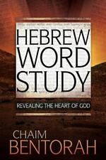 HEBREW WORD STUDY - BENTORAH, CHAIM - NEW BOOK