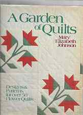 A GARDEN OF QUILTS BY MARY ELIZABETH JOHNSON.