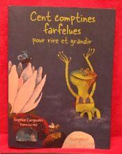 100 comptines farfelues pour rire et grandir - Sophie Carquain