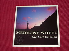 "Medicine Wheel:  The Last Emotion UK  7""   New Unplayed"