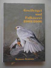 Greifvögel und Falknerei 2005/2006 (- Vögel Ornithologie