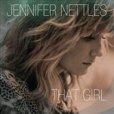 JENNIFER NETTLES THAT GIRL CD (2013, MERCURY) -THE VOICE OF SUGARLAND -FCTRY SLD