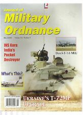 JOURNAL OF MILITARY ORDNANCE MAY 2000 UKRAINE'S T-72MP TANK DUTCH F-16 MLU +MORE