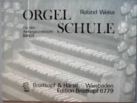 Kirchenorgel Noten : Orgel Schule für den Anfang Band 2  (Roland WEISS)