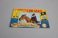 LA VENDETTA DEL CORSARO FOTO AVVENTURA  N. 4 ED. DIANA DA EDICOLA [SY-030]