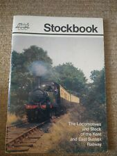 Kent & East Sussex Railway Stockbook Compiled By Alan Dixon & Donald Wilson