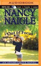 An Adams Grove Novel: Out of Focus 2 by Nancy Naigle (2015, MP3 CD, Unabridged)
