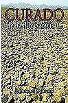Curado de la Hepatitis C by El Delirante Johnny (2009, Hardcover)