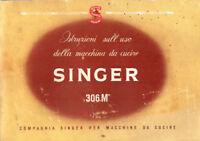 Manuale macchina cucire SINGER 401/Singer 306M in ITALIANO In ORIGINALE