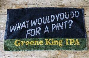 Vintage Greene King IPA What Would You Do For A Pint Beer/Bar Towel Mancave