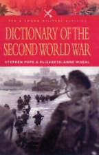 NEW Dictionary of the Second World War (Pen and Sword Military Classics)