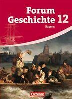 Forum Geschichte - Bayern - Oberstufe: 12. Jahrgangsstuf...   Buch   Zustand gut