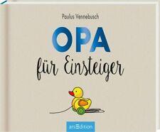 Opa für Einsteiger von Paulus Vennebusch (2017, Gebundene Ausgabe)