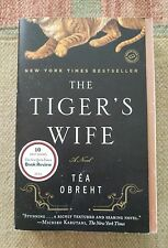 The Tiger's Wife: A Novel by Tea Obreht (Paperback 2011)