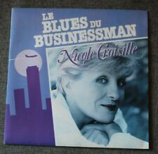 Nicole Croisille / le blues du businessman / le fin d'un amour, SP - 45 tours