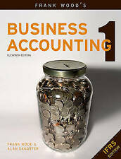 Frank Wood's Business Accounting: v. 1, Acceptable, Frank Wood, Alan Sangster, B