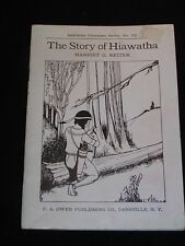 """Booklet """"The Story of Hiawatha"""" by Harriet G. Reiter, Instructor Literature 335"""