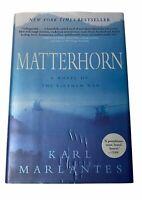 Matterhorn A Novel of the Vietnam War Book by Karl Marlantes 2010 HC DJ NYT BS
