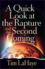 A QUICK LOOK AT THE RAPTURE AND THE SECOND COMING by Tim LaHaye  **BRAND NEW**
