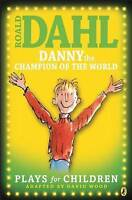 'Danny The Champion of The World' Plays for Children by Roald Dahl *Free UK P+P*