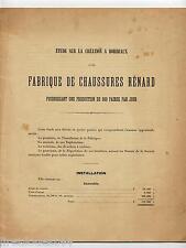 Etude sur la creation a bordeaux d'une fabrique de chaussures Renard 1904