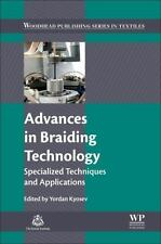 Woodhead Publishing Series in Textiles: Advances in Braiding Technology :...